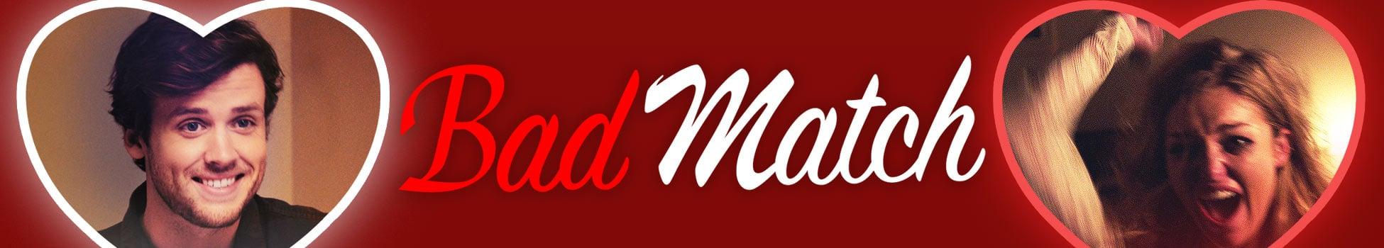 Bad Match - Artwork - Key Visual - Header